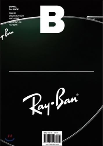 Magazine B (monthly): Issue no.8 RAY-BAN English version of August [2012] (Korean - B Rayban