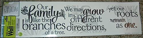 Main Street Wall Creations Our Family is Like The Branches of a Tree, we May Grow in Different Directions Yet Our Roots Remain as one. Sticker
