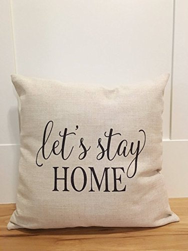 Let's Stay Home Farmhouse Pillow Cover - Farmhouse Pillows - Pillow Cover - Rustic Pillowcase - Farmhouse Pillow Covers - Rustic Decor