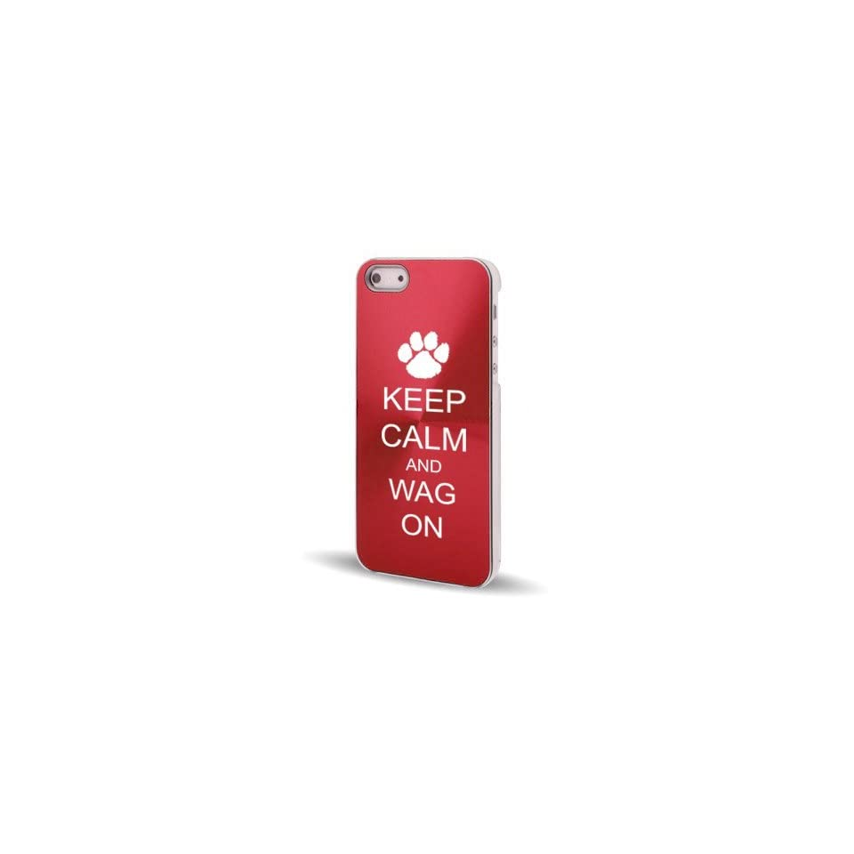 Apple iPhone 5 5S Rose Red 5C677 Aluminum Plated Hard Back Case Cover Keep Calm and Wag On Paw Print