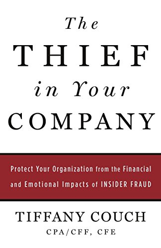 Amazon the thief in your company protect your organization the thief in your company protect your organization from the financial and emotional impacts of fandeluxe Gallery
