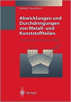 Abwicklungen und Durchdringungen von Metall- und Kunststoffteilen
