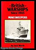 British Warships since Nineteen Forty-Five, Maritime Books Staff, 0907771122