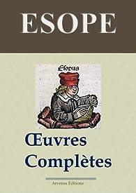 Esope: Oeuvres complètes: Les 358 fables et annexes par  Ésope
