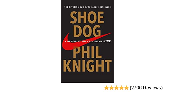 1cd5d3586429 Amazon.com  Shoe Dog  A Memoir by the Creator of Nike eBook  Phil Knight   Kindle Store