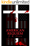 American Requiem ((Book 3 AMERICAN AMARANTH ANTHOLOGY))