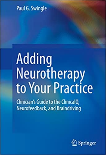 Covert Neurofeedback Tunes Up Social >> Adding Neurotherapy To Your Practice Clinician S Guide To The