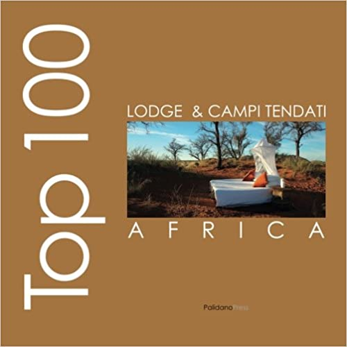 Top lodge e campi tendati d'Africa (Ovidio's Selection)