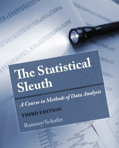 The Statistical Sleuth: A Course in Methods of Data Analysis Pdf