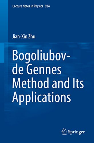 Bogoliubov-de Gennes Method and Its Applications (Lecture Notes in Physics) Reflections Solid Green
