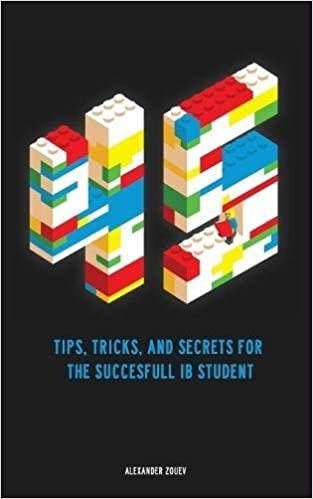 45 tips tricks and secrets for the successful international 45 tips tricks and secrets for the successful international baccalaureate ib student alexander zouev 9780993418785 amazon books fandeluxe Gallery