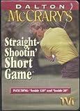 Dalton McCrary's Straight-Shootin' Short Game