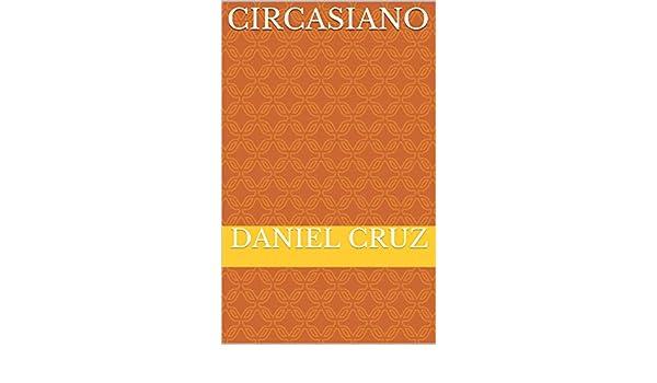 circasiano eBook: Daniel Cruz: Amazon.es: Tienda Kindle
