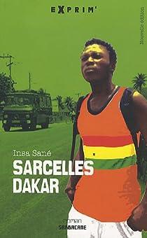 Sarcelles-Dakar par Sané