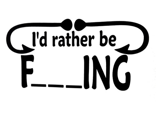I would rather be fishing funny dirty window sticker vinyl sticker hunting