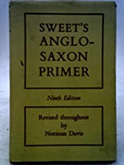 Sweet's Anglo-Saxon Primer, 9th, Ninth…