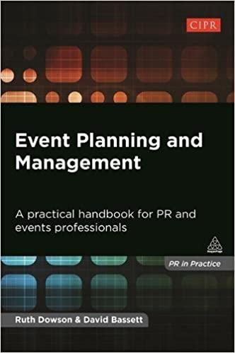 Event Planning and Management : A practical handbook for R.R and events professionals /