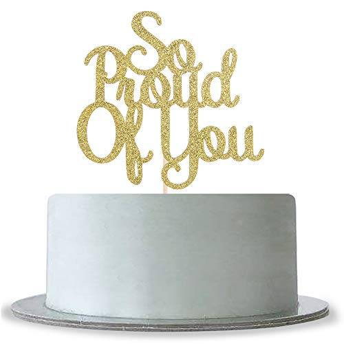 We are So Proud of You Cake Topper