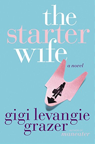 The Starter Wife (Domestic Starter)
