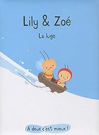 Lily & Zoé : La Luge par Isabelle Gibert