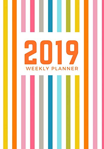 2019 Weekly Planner: Personal schedule organizer weekly daily monthly yearly planner (Yearly Personal Planner)