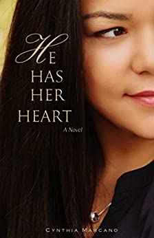 He Has Her Heart (Spring Love Book 3) by [Marcano, Cynthia]