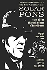 The New Adventures of Solar Pons: Tales of the Sherlock Holmes of Praed Street (The Adventures of Solar Pons) Paperback