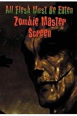 All Flesh Must Be Eaten: Zombie Master Screen Paperback
