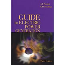Guide to Electric Power Generation, Third Edition