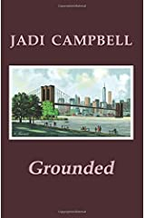 Grounded Paperback