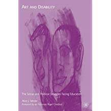 Art and Disability: The Social and Political Struggles Facing Education