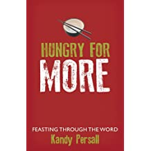 Hungry for More: Feasting Through the Word