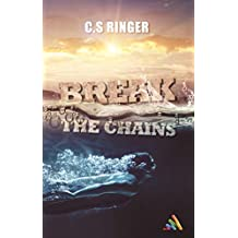 Break the chains (Roman gay - MxM) (French Edition)