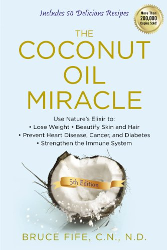 The Coconut Oil Miracle, 5th Edition cover