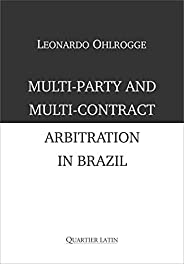 Multi-party And Multi-contract Arbitration In Brazil