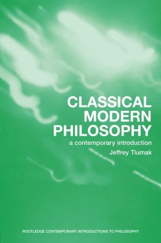 Classical Modern Philosophy