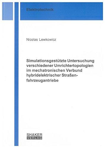 simulationsgestutzte-untersuchung-verschiedener-umrichtertopologien-im-mechatronischen-verbund-hybri