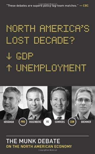 North America's Lost Decade?: The Munk Debate on the North American Economy