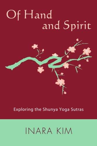 Of Hand and Spirit: Exploring the Shunya Yoga Sutras ebook