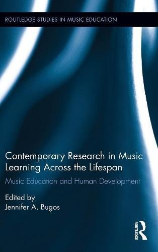 Contemporary Research in Music Learning Across the Lifespan: Music Education and Human Development (Routledge Studies in