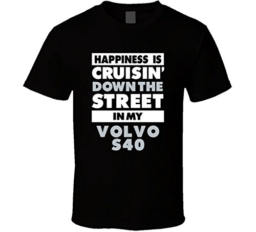 happiness-is-cruisin-down-the-street-in-my-volvo-s40-car-t-shirt-xl-black