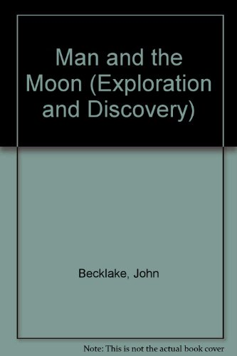 Man and the Moon (Exploration and Discovery)