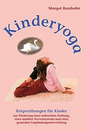 Kinderyoga: Körperübungen für Kinder