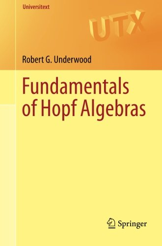 Fundamentals of Hopf Algebras (Universitext)
