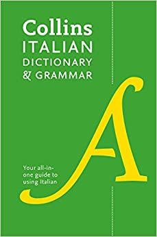Collins Italian Dictionary And Grammar : 120,000 Translations Plus Grammar Tips Epub Descargar Gratis