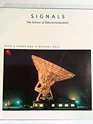 Signals: The Science of Telecommunications (Scientific American Library)