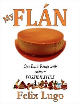 My Flan Paperback – November 4, 2014