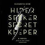 Hider, Seeker, Secret Keeper | Elizabeth Kiem