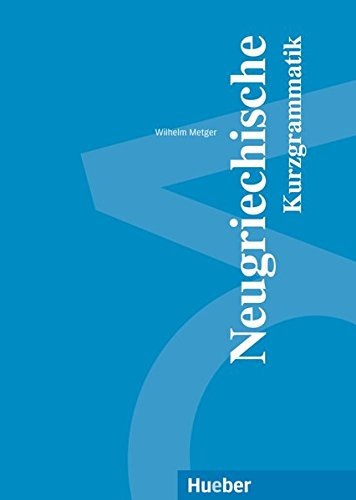 Neugriechische Kurzgrammatik: Buch