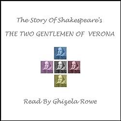 Shakespeare's The Two Gentlemen Of Verona